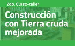 2do. Curso-taller de práctica intensiva: Construcción con Tierra cruda mejorada