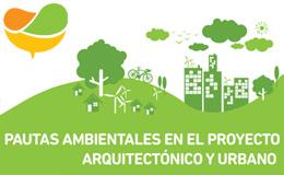 Pautas ambientales para el desarrollo Arquitectónico y Urbano