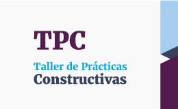 Taller de Prácticas Constructivas | Etapa 1