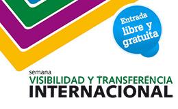 I Semana de Visibilidad y Transferencia Internacional