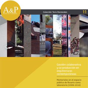 Gestión colaborativa y co-producción en arquitecturas contemporáneas – Alejandra Buzaglo
