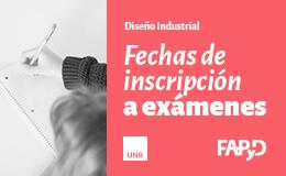 Inscripción a Exámenes<br/>Diseño Industrial
