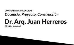 Conferencia abierta del Dr. Arq. Juan Herreros