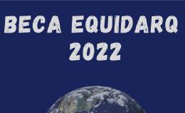 Beca Equidarq para intercambio estudiantil internacional